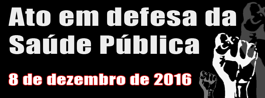 Ato Público em defesa da Saúde Pública