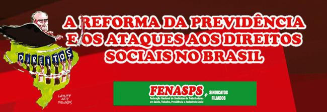 A Reforma da Previdência e os ataques aos direitos sociais no Brasil