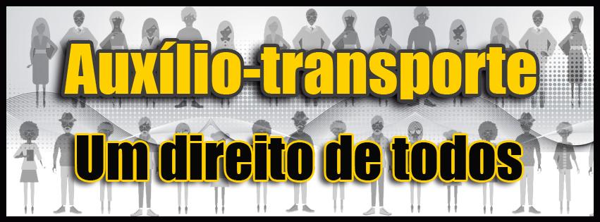Auxílio-transporte: Um direito de todos