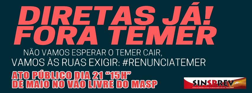 Ocupar as ruas para exigir #ForaTemer e #DiretasJá