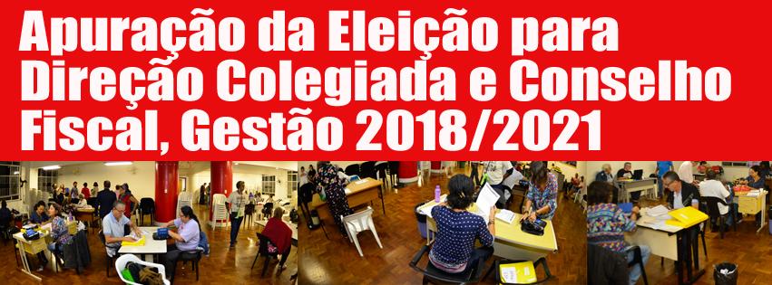 Apuração da Eleição para Direção Colegiada e Conselho Fiscal, Gestão 2018/2021