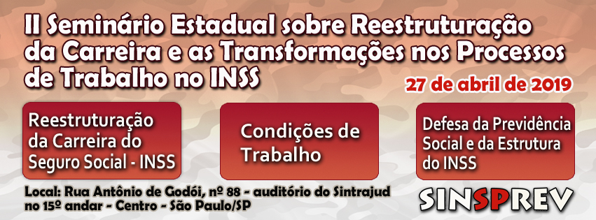 II Seminário Estadual debaterá reestruturação da carreira e processos de trabalho no INSS