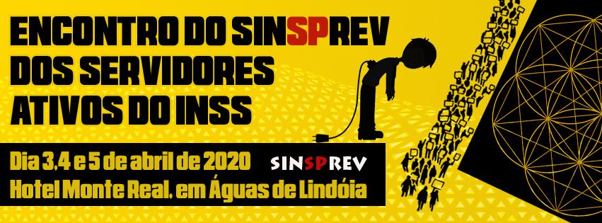 Encontro do Sinsprev/SP dos Servidores Ativos do INSS