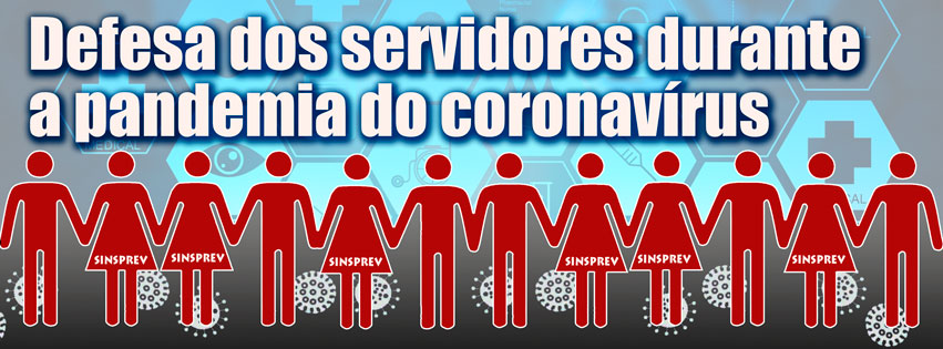 Ações em defesa dos Servidores na pandemia da Covid-19