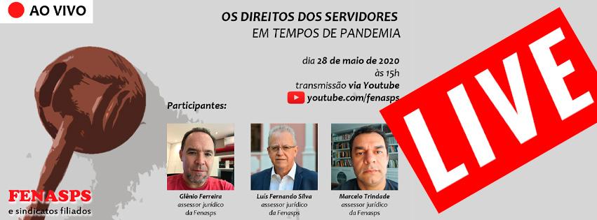 Em live, jurídico da Fenasps vai debater os direitos dos servidores em tempos de pandemia