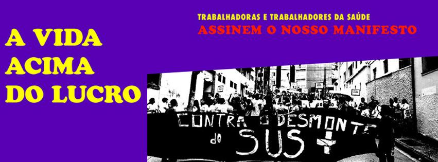 Manifesto - A vida acima do lucro - Trabalhadoras e trabalhadores da saúde