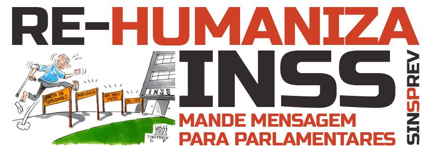 Participe da Campanha #Re-Humaniza INSS