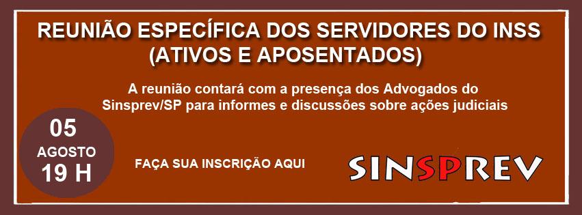 Reunião Específica dos Servidores do INSS - Ativos e Aposentados