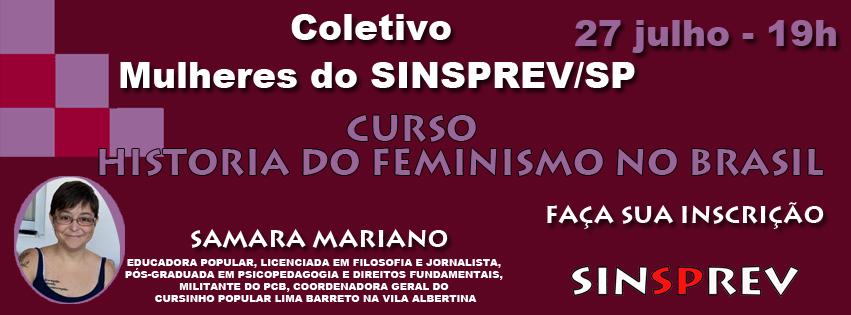 A História do Feminismo no Brasil