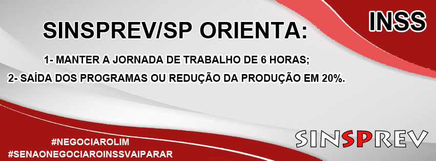 Sinsprev/SP Orienta Servidores do INSS